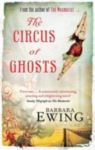 The Circus of Ghosts - Barbara Ewing