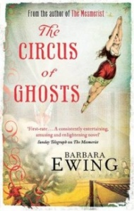 The Circus of Ghosts - Barbara Ewing